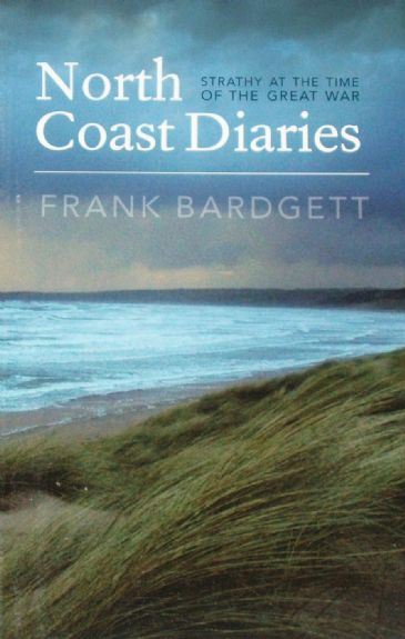 North Coast Diaries - Strathy at the time of the Great War
